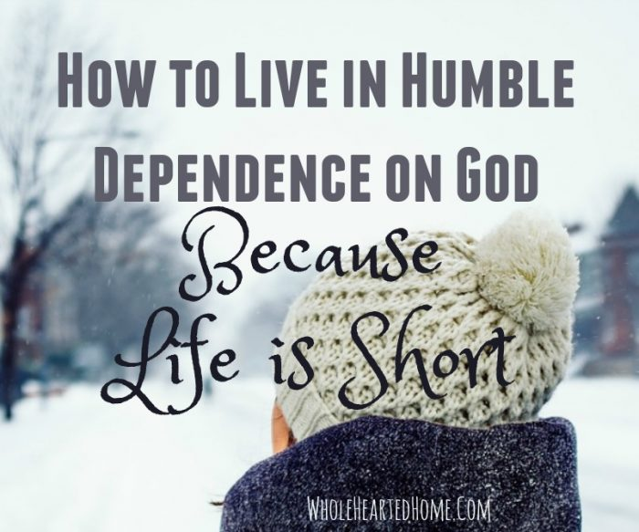 how-to-live-in-humble-dependence-on-god-3