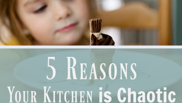 5 Reasons Your Kitchen is Chaotic
