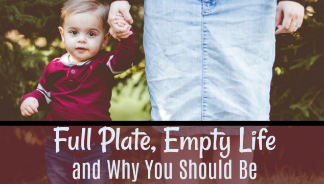 Full Plate, Empty Life and Why You Should Be Single Tasking